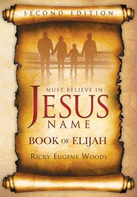 Must Believe in Jesus Name