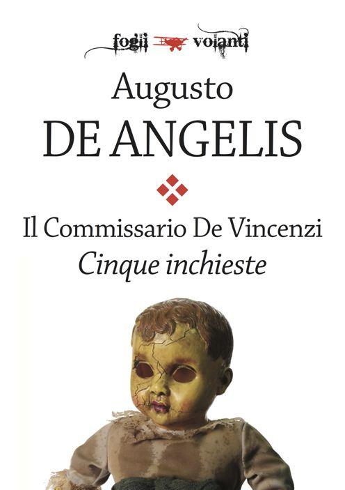 Il commissario De Vincenzi - Cinque inchieste