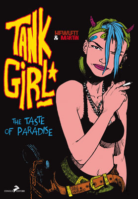 Tank Girl - The Taste of Paradise
