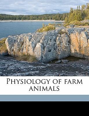 Physiology of Farm Animals