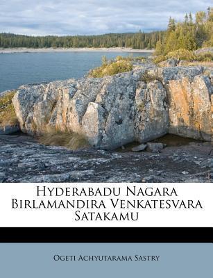 Hyderabadu Nagara Birlamandira Venkatesvara Satakamu