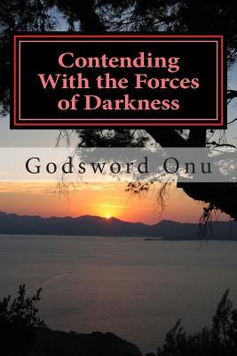 Contending With the Forces of Darkness