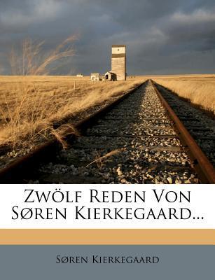 Zwolf Reden Von Sore...