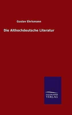 Die Althochdeutsche Literatur