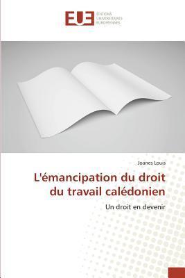 L'Emancipation du Droit du Travail Caledonien
