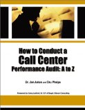 How to Conduct a Call Center Performance Audit