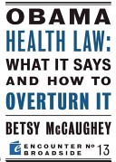 Obama Health Law: What It Says and How to Overturn It