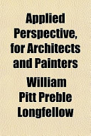 Applied Perspective, for Architects and Painters Applied Perspective, for Architects and Painters