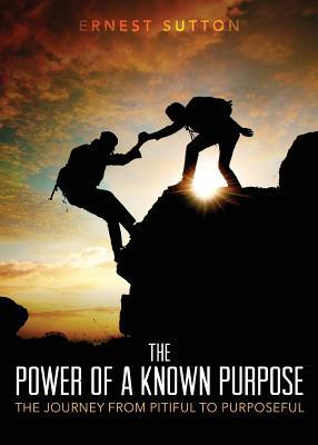 The Power of a Known Purpose