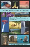 Digital Photography Boot Camp Nature and Travel Photography Field Guide