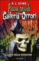 L'urlo dello scheletro. La galleria degli orrori