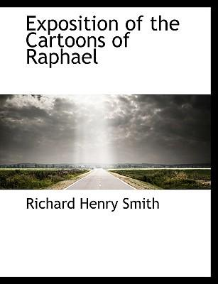 Exposition of the Cartoons of Raphael