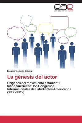 La génesis del actor