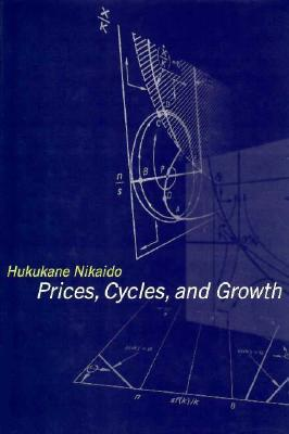 Prices, Cycles, and Growth