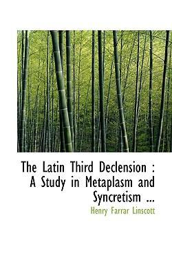 The Latin Third Declension