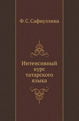 Intensivnyj Kurs Tatarskogo Yazyka