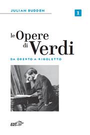 Le opere di Verdi - Vol. 1