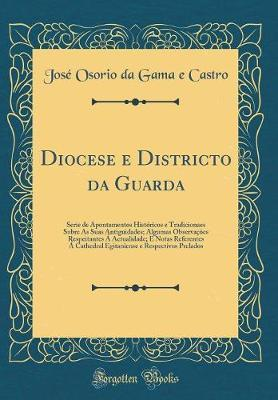 Diocese e Districto da Guarda
