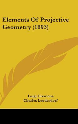 Elements of Projective Geometry (1893)