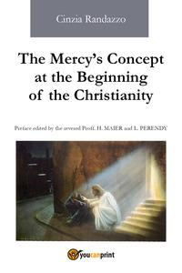 The mercy's concept at the beginning of the christianity