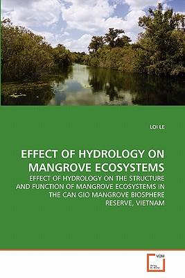EFFECT OF HYDROLOGY ON MANGROVE ECOSYSTEMS