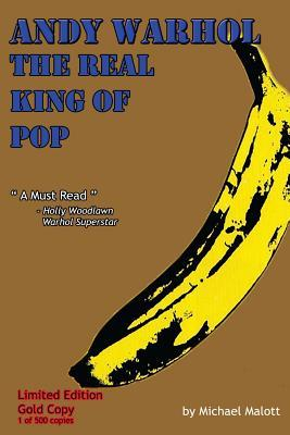 Andy Warhol; the Real King of Pop