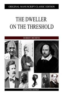 The Dweller on the Threshold