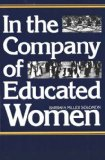 In the Company of Educated Women