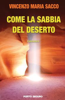 Come la sabbia del deserto