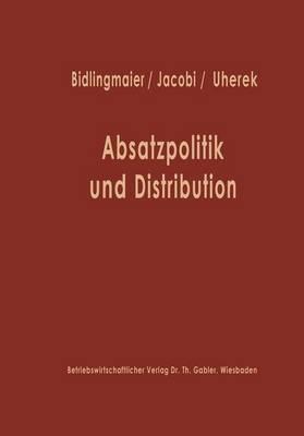 Absatzpolitik Und Distribution