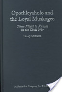 Opothleyaholo and the Loyal Muskogee