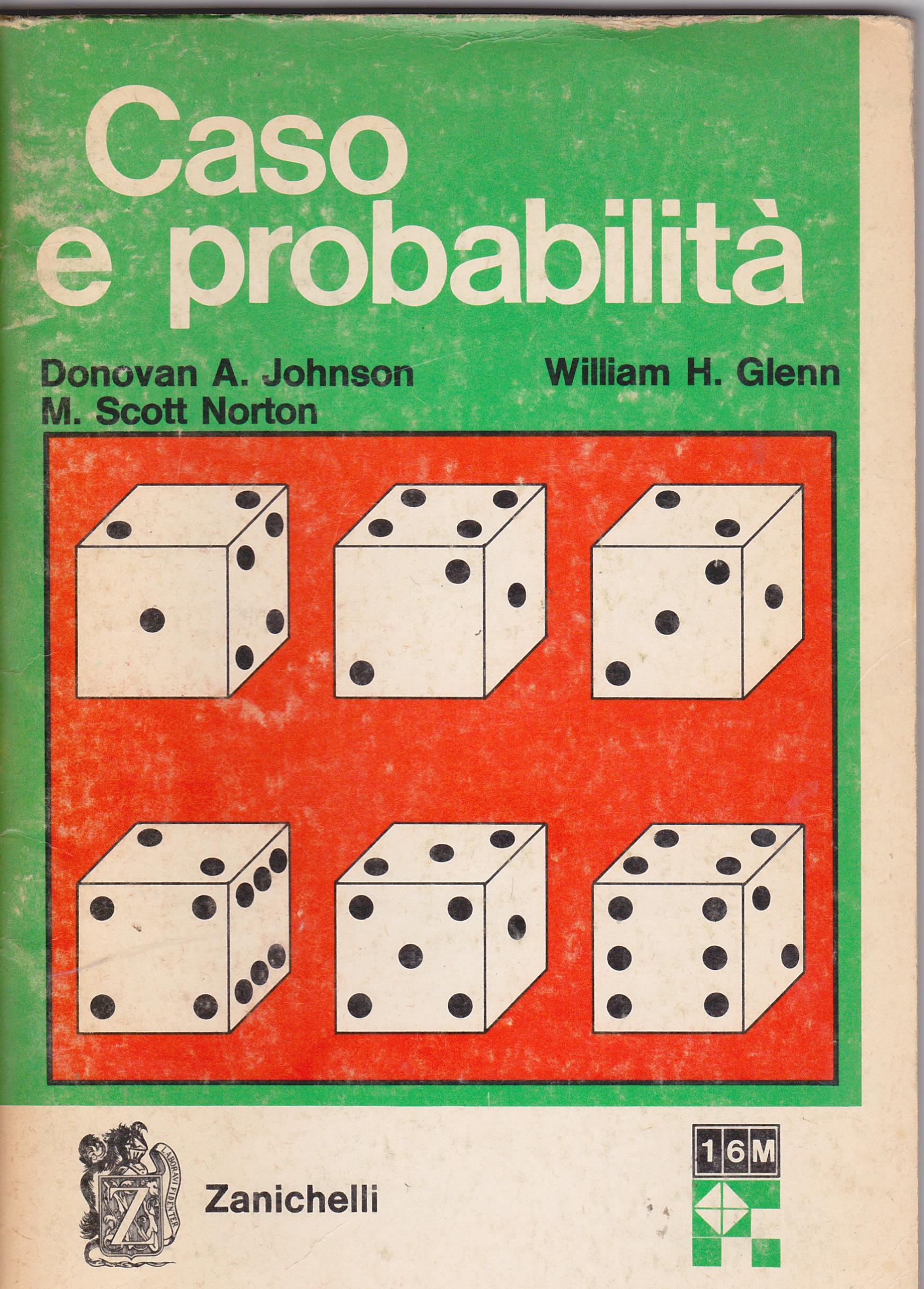 Caso e probabilità