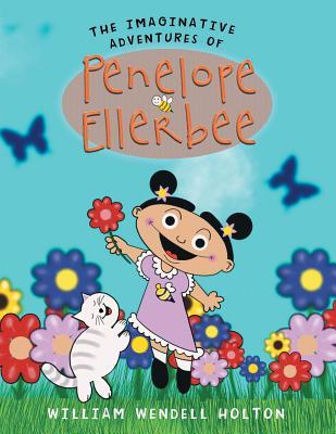 The Imaginative Adventures of Penelope Ellerbee