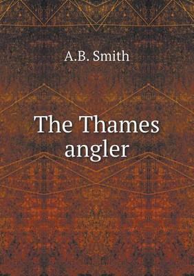 The Thames Angler