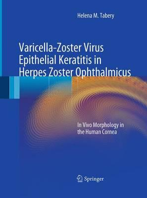 Varicella-zoster Virus Epithelial Keratitis in Herpes Zoster Ophthalmicus