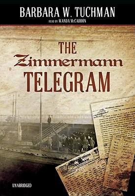 The Zimmerman Telegram [With Earbuds]