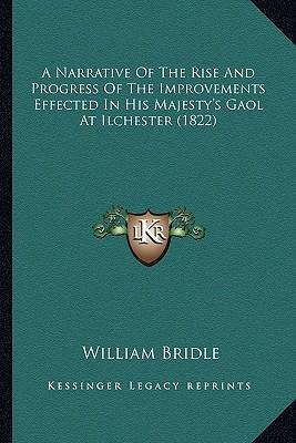A Narrative of the Rise and Progress of the Improvements Effected in His Majesty's Gaol at Ilchester (1822)