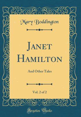 Janet Hamilton, Vol. 2 of 2