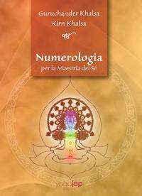 Numerologia per la maestria del sé. Ediz. italiana e inglese