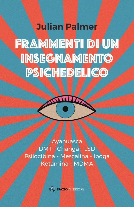 Frammenti di un insegnamento psichedelico