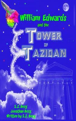 William Edwards and the Tower of Tazidan