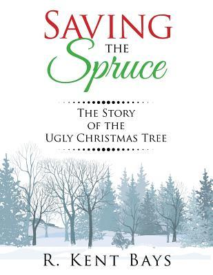 Saving the Spruce