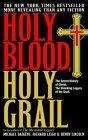 Holy Blood, Holy Gra...