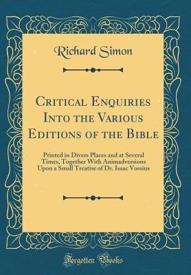 Critical Enquiries Into the Various Editions of the Bible