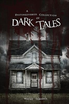 A Distinguished Collection of Dark Tales