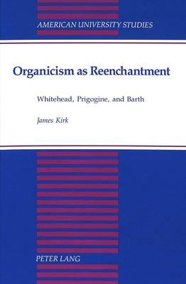 Organicism As Reenchantment