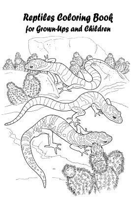 Reptiles Coloring Book for Grown-Ups and Children