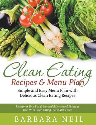 Clean Eating Recipes & Menu Plan
