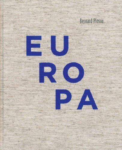 Bernard Plossu: Europa