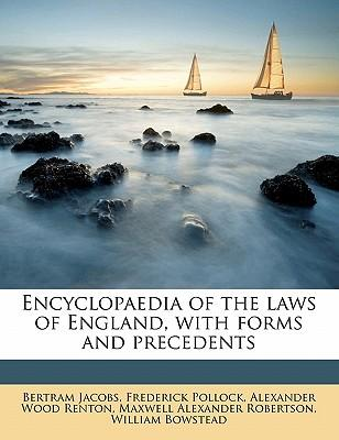 Encyclopaedia of the Laws of England, with Forms and Precedents